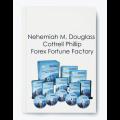 Nehemiah M. Douglass & Cottrell Phillip – Forex Fortune Factory