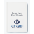 Crypto Jack – Bitcoin Blueprint