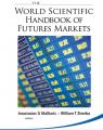 Anastasios G Malliaris & William T Ziemba – The World Scientific Handbook of Futures Markets