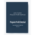 John Carter – Pinpoint Profit Method