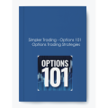 Simpler Trading – Options 101 – Options Trading Strategies