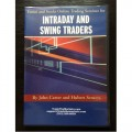 John Carter and Hubert Senters - 3-Day Emini and Stocks Online Trading Seminar For Intraday and Swing Traders