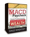 Dale Wheatley - The MACD Paycheck - Simple Trading Laws for Extraordinary Wealth - 2 DVD