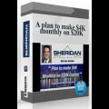 Dan Sheridan - A Plan To Make $4K Monthly On $20K