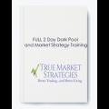 True Market Strategies - Full 2 Day Dark Pool And Market Strategy Training